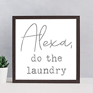 EricauBird Alexa Do The Laundry Wood Sign, Decorative Home Wall Art, Framed Sign for Home Wedding Party Farmhouse, Personalized Housewarming Gift, 12x12