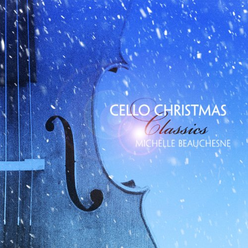 Cello Christmas Classics ()