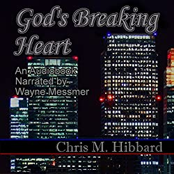 God's Breaking Heart