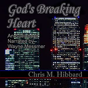 God's Breaking Heart Audiobook