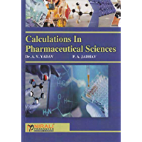 CALCULATIONS IN PHARMACEUTICAL SCIENCES