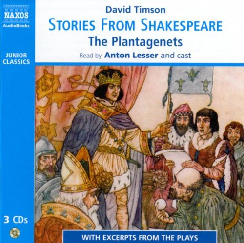 Stories from Shakespeare: The Plantaganets (Junior Classics)