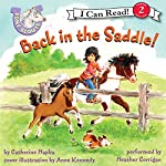 Pony Scouts: Back in the Saddle | Catherine Hapka,Anne Kennedy