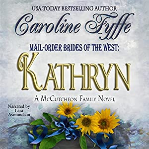Mail-Order Brides of the West: Kathryn Audiobook