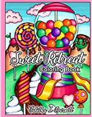 Sweet Retreat: Adult Candy Land and Sweets Coloring Book