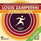 img - for Louis Zamperini: Il finale veloce (Olimpicamente) book / textbook / text book