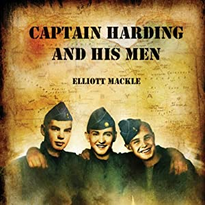 Captain Harding and His Men Audiobook