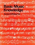 Basic Music Knowledge, Annie O. Warburton, 0582325927
