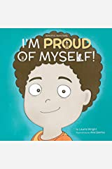 I Am Proud of Myself! (Mindful Mantras Book 7) Kindle Edition