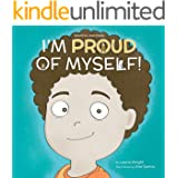 I Am Proud of Myself! (Mindful Mantras Book 7)