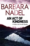 An Act of Kindness: A Hakim and Arnold Mystery