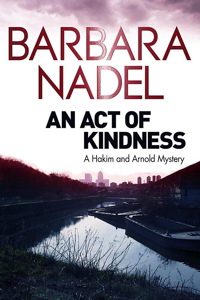 An Act of Kindness: A Hakim and Arnold Mystery pdf epub