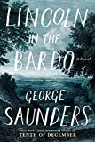 Lincoln in the Bardo: A Novel (print edition)