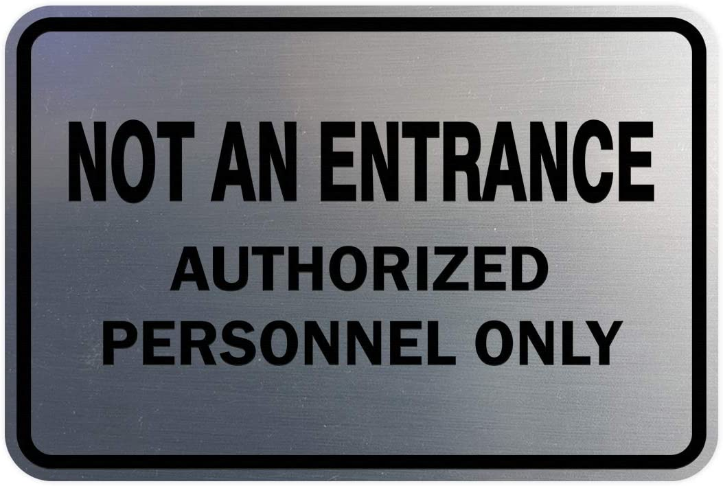 Black Gold Signs ByLITA Classic Framed NOT an Entrance Authorized Personnel ONLY Sign Large