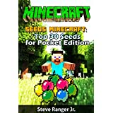 Minecraft Seeds: Top 30 Seeds for Pocket Edition ((+ Gift Inside) , Minecraft Seeds Handbook ,Minecraft Seeds for Pocket Edition , Minecraft PE Seeds ,  Minecraft  for xbox 360 , Minecraft PC )