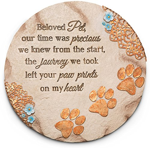 Pavilion- Beloved Pet, Our time was Precious we Knew from The Start, The Journey we Took Left Your paw Prints on My Heart Garden Stone 10
