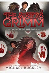 The Council of Mirrors (The Sisters Grimm #9): 10th Anniversary Edition Paperback