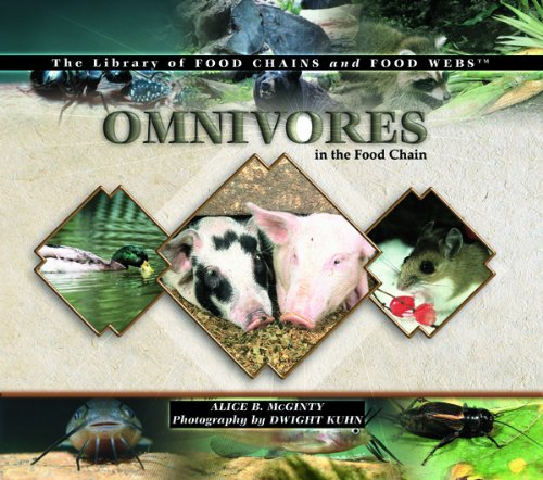 Download Omnivores in the Food Chain (The Library of Food Chains and Food Webs) PDF