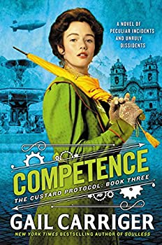 Competence by Gail Carriger fantasy book reviews steampunk