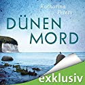 Dünenmord (Rügen-Krimi 2) Hörbuch von Katharina Peters Gesprochen von: Elke Appelt