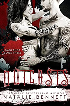 Outcasts (Badlands Book 3) by [Bennett, Natalie]