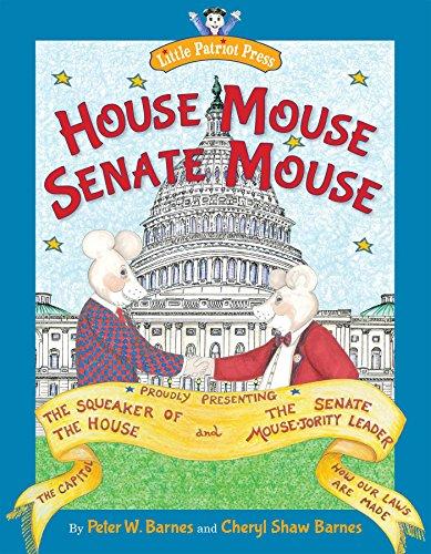 House Mouse, Senate Mouse (Little Patriot Press)