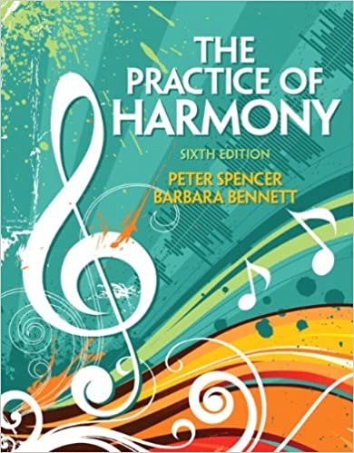 the practice of harmony 6th edition peter spencer d m a barbara