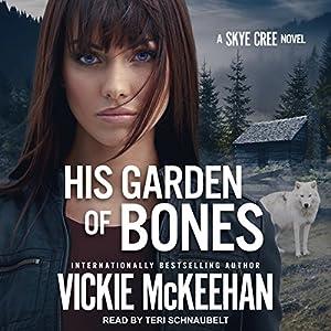 Download audiobook His Garden of Bones: Skye Cree, Book 4