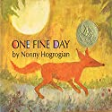 One Fine Day Audiobook by Nonny Hogrogian Narrated by Emery Battis