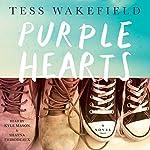 Purple Hearts: A Novel | Tess Wakefield