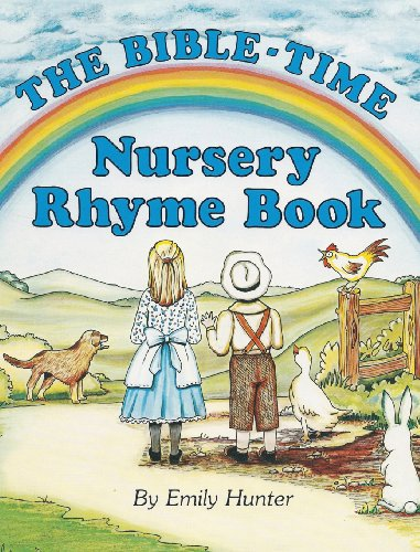 The Bible-Time Nursery Rhyme Book