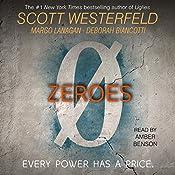 Zeroes | Scott Westerfeld, Margo Lanagan, Deborah Biancotti