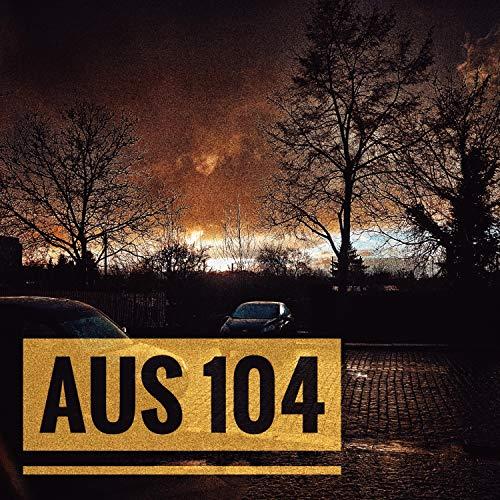 104 Matt - Aus 104 (feat. Peter-Otto von der Heyden & MC MATT) [Explicit]