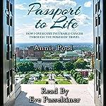 Passport to Life | Annie Pool