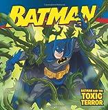 Batman and the Toxic Terror, Jodi Huelin, 0061885304