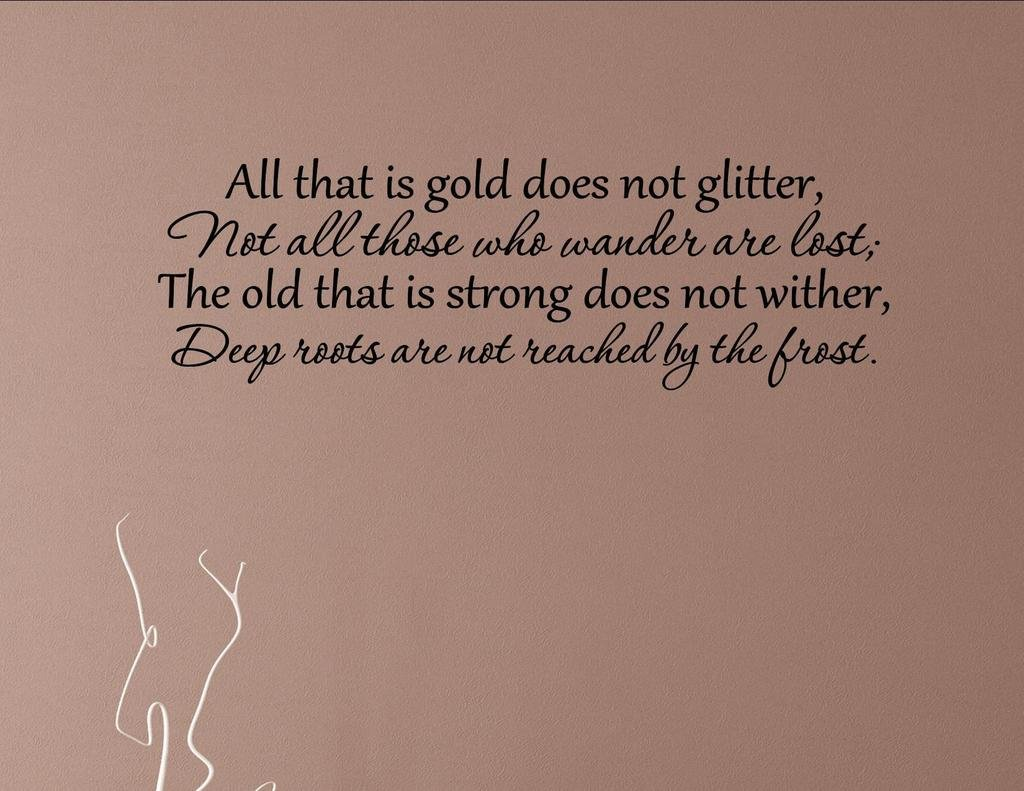 Amazon.com: All that is gold does not glitter. Not all those who ...
