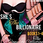She's the Billionaire: The Complete Collection | Ellen Dominick
