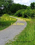 Book cover image for The Road That Leads You Home