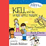 Kell and the Horse Apple Parade : The Aliens, Inc. Series, Book 2 | Darcy Pattison,Rich Davis