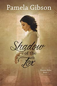 Shadow of the Fox (Mission Belles Book 1)