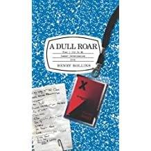A Dull Roar: What I Did on My Summer Deracination 2006