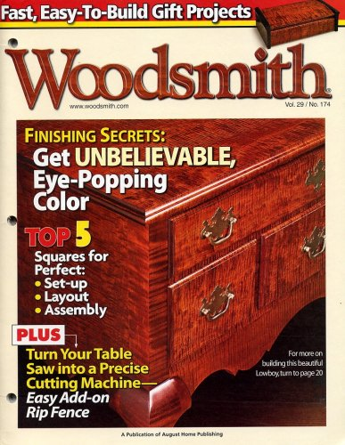 - Woodsmith, December/January 2008, Volume 29, Number 174 Wood Stains, Table Saws, Lowboy