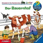 Der Bauernhof (Wieso? Weshalb? Warum? junior)   Katja Reider, Anne Ebert