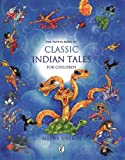 Classic Indian Tales for Children, Meera Uberoi, 0143335405