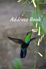 Address Book: With Alphabetical Tabs, For Contacts, Addresses, Phone, Email, Birthdays and Anniversaries (Hummingbird) Paperback
