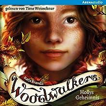 Hollys Geheimnis (Woodwalkers 3) Hörbuch von Brandis Katja Gesprochen von: Timo Weisschnur