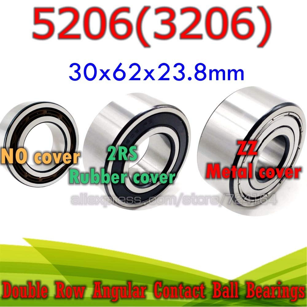 No Cover Length: 1pcs 5206 Ochoos 30x62x23.8 mm Double Row Angular Contact Ball Bearing 5206 ZZ 2RS 3206 2RZ 3206RS 5206RS 3206ATN9 3206A-2RS1TN9 3056206 5206ZZ -