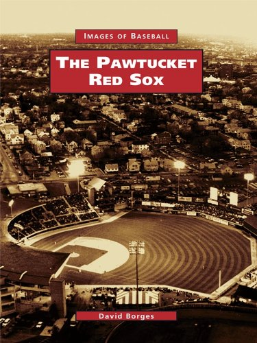 Pawtucket Red Sox, The (Images of Baseball)