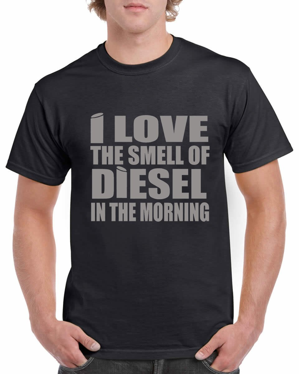 I Love The Smell of Diesel in The Morning Men's/Womens T-Shirt #1 100% Cotton (Grey, Large)