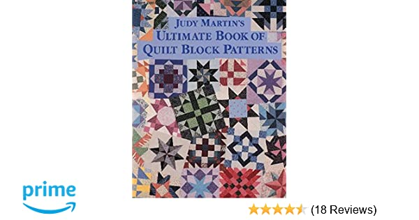 Judy Martins Ultimate Book Of Quilt Block Patterns Judy Martin